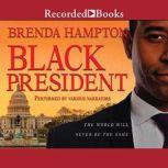 Black President The World Will Never Be the Same, Brenda Hampton