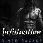 Infatuation, River Savage