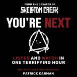 You're Next, Patrick Carman
