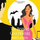 The Bride of Casa Dracula, Marta Acosta