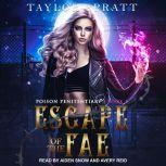 Escape of the Fae, Taylor Spratt