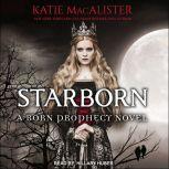 Starborn, Katie MacAlister