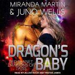 Dragon's Baby, Miranda Martin