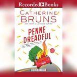 Penne Dreadful, Catherine Bruns