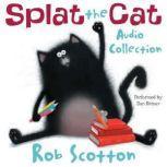 Splat the Cat Audio Collection, Rob Scotton