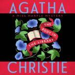 The Body in the Library A Miss Marple Mystery, Agatha Christie