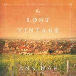The Lost Vintage, Ann Mah