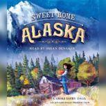 Sweet Home Alaska, Carole Estby Dagg