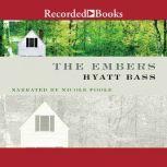 The Embers, Hyatt Bass