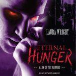 Eternal Hunger Mark of the Vampire, Laura Wright