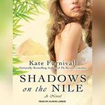 Shadows on the Nile, Kate Furnivall