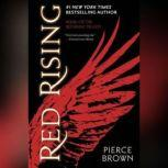 Red Rising, Pierce Brown