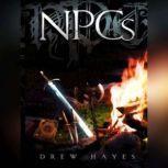 NPCs, Drew Hayes