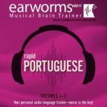 Rapid Portuguese, Vols. 1 & 2, Earworms Learning