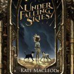 Under Falling Skies, Kate MacLeod