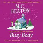Busy Body An Agatha Raisin Mystery, Beaton, M. C.