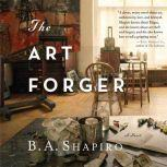 The Art Forger, B. A. Shapiro