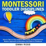 Montessori Toddler Disciplines, Emma Ross