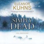 Simply Dead, Eleanor Kuhns