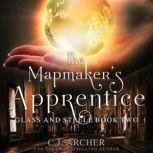 The Mapmaker's Apprentice, C.J. Archer