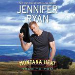 Montana Heat: True to You, Jennifer Ryan