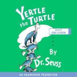 Yertle the Turtle, Dr. Seuss