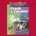 Crack and Cocaine, Linda Bayer