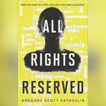 All Rights Reserved (Word$, Book One), Gregory Scott Katsoulis