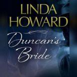 Duncan's Bride, Linda Howard