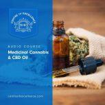 Medicinal Cannabis & CBD Oil, Centre of Excellence