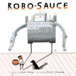 Robo-Sauce, Adam Rubin