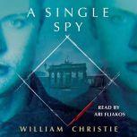 A Single Spy, William Christie