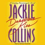 Dangerous Kiss, Jackie Collins