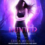 Hunted, Erica Woods