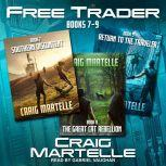 Free Trader Box Set Books 7 - 9, Craig Martelle