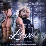Can't Be Love, Julie Trettel