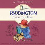 Paddington Takes the Test, Michael Bond
