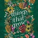 Things That Grow, Meredith Goldstein