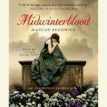 Midwinterblood, Marcus Sedgwick