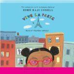 Vive La Paris, Esme Raji Codell