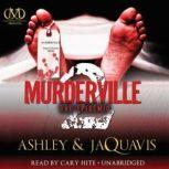 Murderville 2 The Epidemic, Ashley & JaQuavis