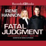 Fatal Judgment, Irene Hannon