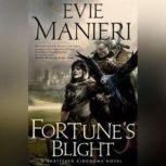 Fortune's Blight, Evie Manieri