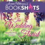 The Wedding Florist A Radcliffe Story, T.J. Kline