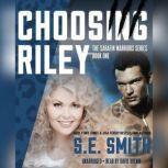 Choosing Riley, S.E. Smith
