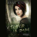 Etched in Bone, Anne Bishop