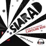 Siarad Poetry and Prose, Caroline Reid