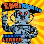 EngiNerds (MAX), Jarrett Lerner