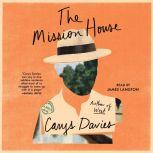 The Mission House, Carys Davies