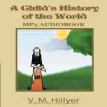 A Child's History of the World, V. M. Hillyer